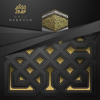 Hajj mabrour biglietto di auguri motivo floreale islamico disegno vettoriale con calligrafia araba e kaaba