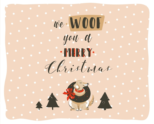 Divertimento astratto disegnato a mano manifesto delle illustrazioni del fumetto di tempo di buon natale con i cani di natale e il testo scritto a mano moderno di calligrafia we woof you a merry christmas isolated on pastel background.