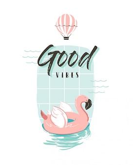 Illustrazione di divertimento estivo astratto disegnato a mano con anello di boa fenicottero rosa in colori pastello e citazione di tipografia moderna buone vibrazioni su priorità bassa bianca