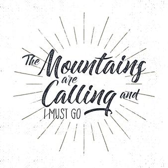 Segno di tipografia avventura disegnata a mano. montagne che chiamano illustrazione.