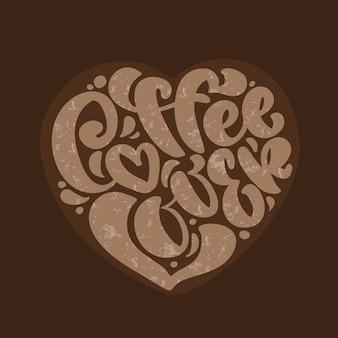Amante di coffe del testo dell'iscrizione di calligrafia disegnata a mano nella forma di cuore isolata su marrone