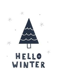 Albero di natale disegnato a mano e scritte ciao inverno. illustrazione vettoriale per biglietto di auguri, poster.