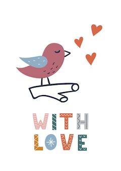 Uccello carino disegnato a mano con cuori e scritte con amore. illustrazione vettoriale per poster per bambini, biglietto di auguri.