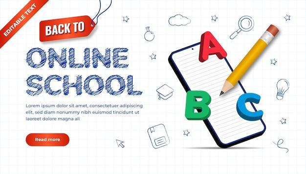 Design disegnato a mano per tornare al concetto di scuola con effetto di testo modificabile. scuola online di pagina di destinazione con matita 3d, alfabeto e smartphone.