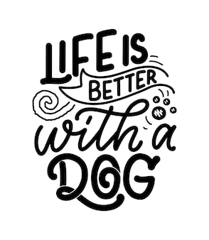 Citazione ispiratrice disegnata a mano sui cani