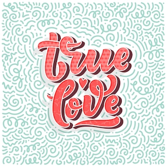 Composizione scritta disegnata a mano, poster di tipografia per san valentino