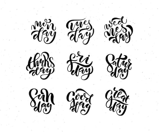 Poster di tipografia con lettere disegnate a mano con giorni della settimana giorni della settimana su eps strutturato 10