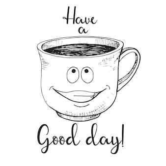 Tazza disegnata a mano. tazza con una faccia. testo buona giornata. illustrazione di vettore nello stile di abbozzo.