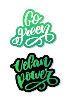 Segno disegnato a mano calligrafia vai verde. citazione motivazionale.