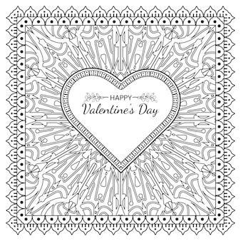 Saluto di san valentino disegnato a mano con fiore mehndi. decorazione in ornamento etnico orientale, doodle. illustrazione di tiraggio della mano di contorno.