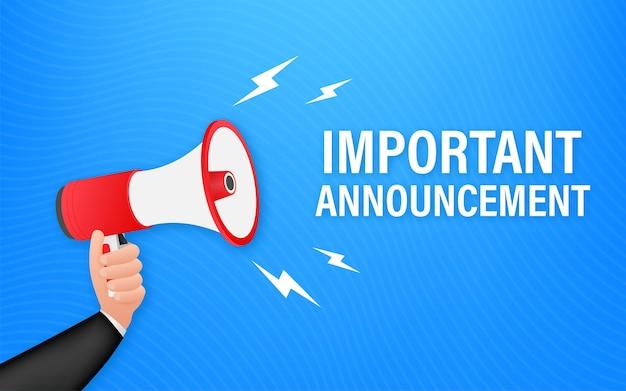 Mano che tiene il megafono con annuncio importante. bandiera del megafono. web design. illustrazione di riserva di vettore