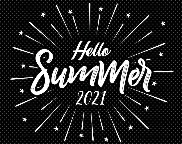 Scritte a mano ispiratrici hello summer 2021
