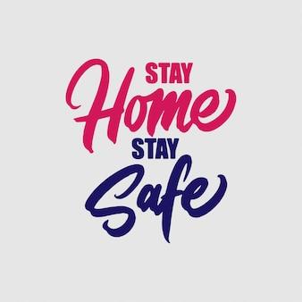 Scritte a mano tipografia design, rimanere a casa