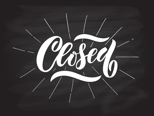 Disegnato a mano tipografia a caratteri chiusi segno di negozio chiuso vettoriale segno di negozio chiuso disegnato a mano