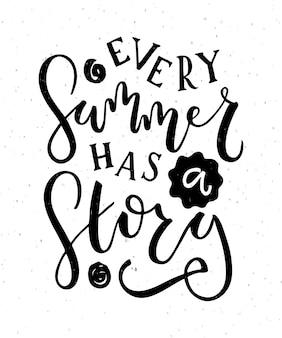 Disegnato a mano every summer has a story testo come logotipo distintivo e icona cartolina estiva eps10