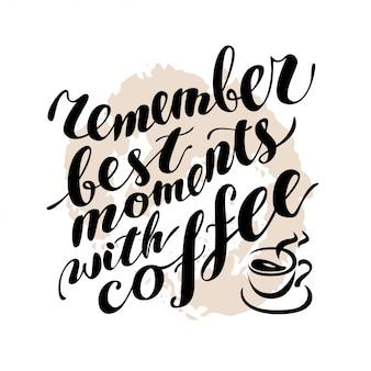 Citazione di caffè scritta a mano su sfondo con texture. illustrazione vettoriale.