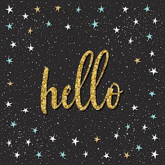 Lettere scritte a mano su fondo nero. doodle citazione di ciao fatta a mano e stella notturna disegnata a mano per t-shirt di design, biglietti di auguri, inviti, brochure, album di ritagli, album ecc.