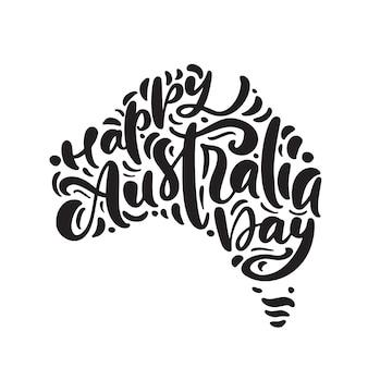 Testo calligrafico della scrittura a mano happy australia day lettering, calligrafia. mappa dell'australia
