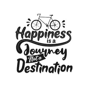 La felicità è un viaggio, non una destinazione Vettore Premium