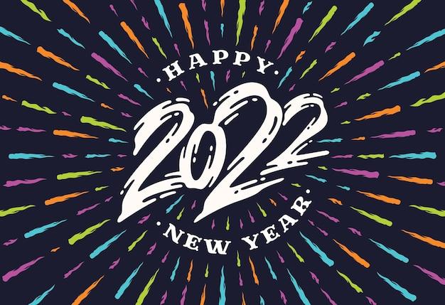 Felice anno nuovo 2022 con composizione di lettere e forma di fuochi d'artificio che esplodono