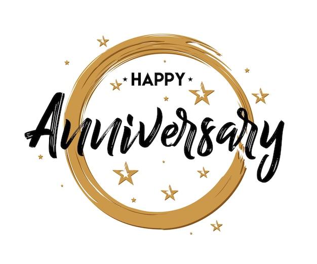 Happy anniversary - disegnato a mano lettering per saluto, carta di invito. celebrare