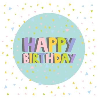Lettere di disegno di carta di buon compleanno. sfondo di coriandoli. fumetto illustrazione vettoriale.