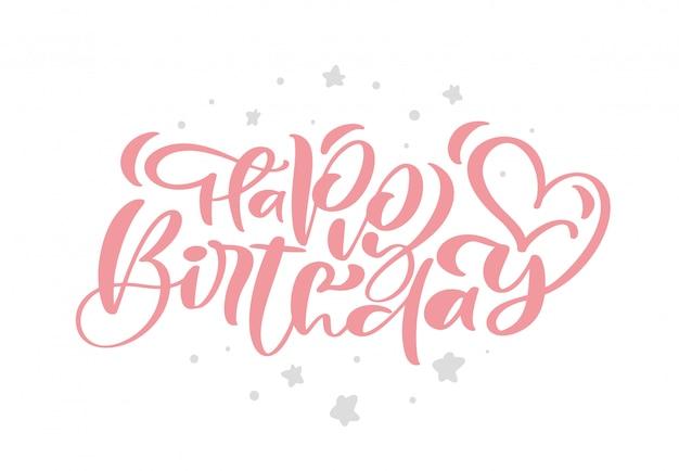Frase di testo vettoriale disegnato a mano di buon compleanno. calligrafia lettering parola grafica