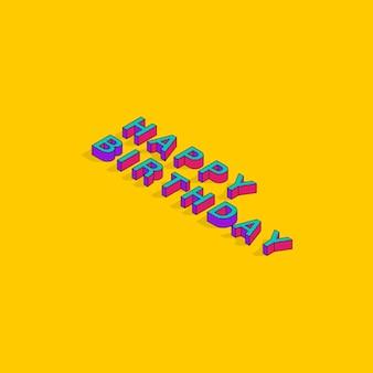 Buon compleanno testo 3d isometrico font design pop art tipografia lettering vector illustration