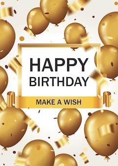 Carta verticale di buon compleanno con palloncini dorati e coriandoli