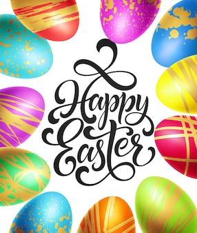 Modello di sfondo di pasqua felice con scritte con uova colorate. illustrazione di vettore eps10