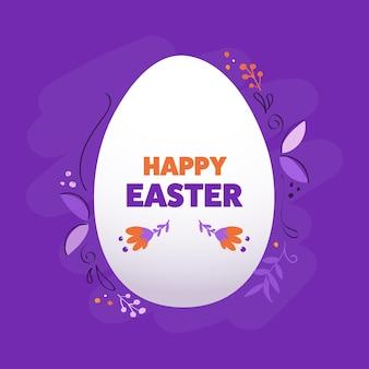 Testo di pasqua felice con uovo bianco e decorazioni floreali su sfondo viola