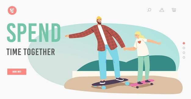 Personaggi della famiglia felice che guidano il modello di pagina di destinazione dello skateboard. padre e figlia per lo skateboard hobby, attività sportiva, stile di vita sano, attività ricreative del fine settimana. cartoon persone illustrazione vettoriale