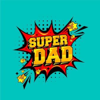 Felice festa del papà super papà messaggio celebrazione comica super Vettore Premium