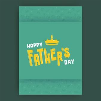 Carattere di festa del papà felice con corona su sfondo verde acqua.