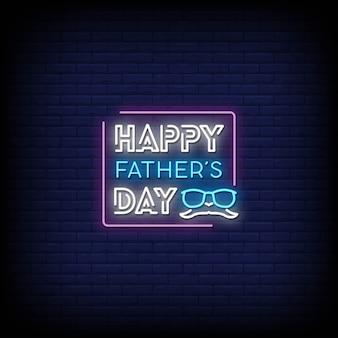 Testo di stile delle insegne al neon di festa del papà felice