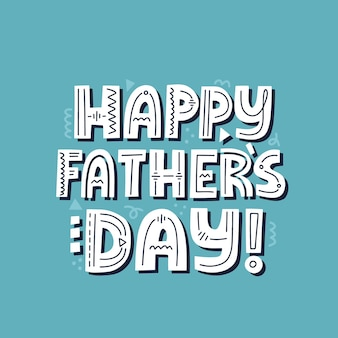 Citazione felice per la festa del papà. lettering vettoriale disegnato a mano per t-shirt, poster, tazza, carta.