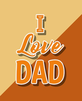 Disegno di giorno di padri felice con io amo la frase di papà