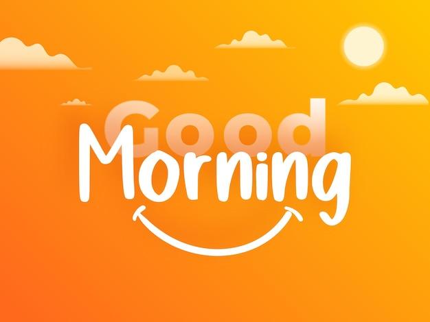 Messaggio di buongiorno felice disegno del modello di buongiorno bello
