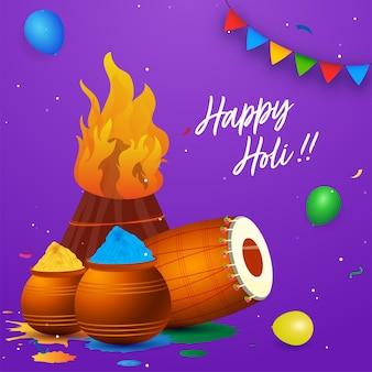 Concetto di celebrazione felice holi con falò, dhol, palloncini e polvere di colore in pentole di fango