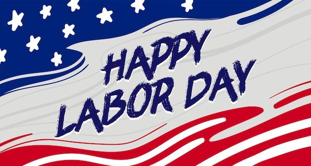 Cartolina d'auguri felice festa del lavoro con tipografia sgangherata sul tratto di pennello bandiera nazionale degli stati uniti