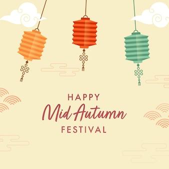 Happy mid autumn festival poster design con lanterne cinesi appese colorate su sfondo giallo.