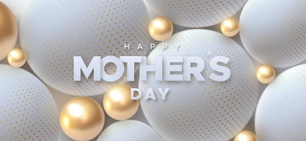 Segno di carta happy mothers day su sfondo astratto di sfere bianche e dorate