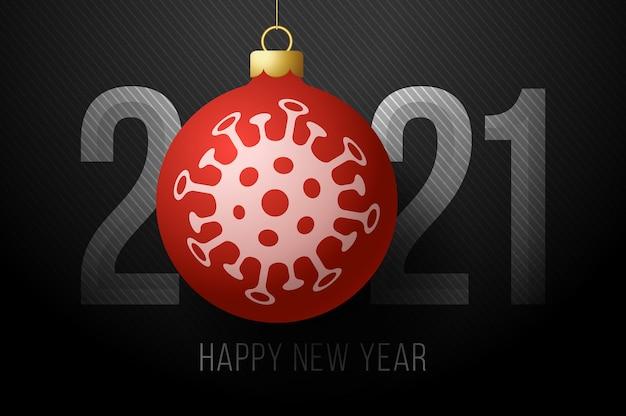 Felice anno nuovo 2021. 2021 con una palla dell'albero di natale e l'icona del virus