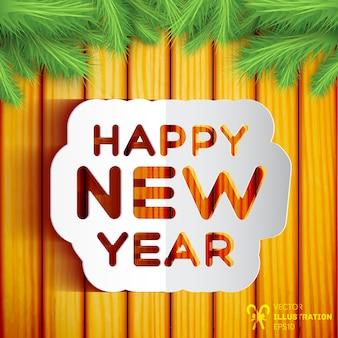 Felice anno nuovo card sulla parete in legno decorata con rami di abete