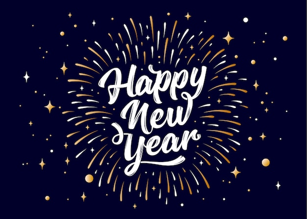 Felice anno nuovo. lettering testo per felice anno nuovo o buon natale. biglietto d'auguri. sfondo vacanza con fuochi d'artificio grafici dorati.