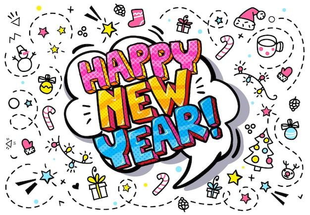 Felice anno nuovo nella bolla di parole. messaggio in stile fumetto pop art.