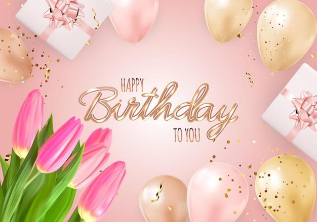 Sfondo di buon compleanno festa con palloncini realistici, tulipani, confezione regalo e coriandoli.