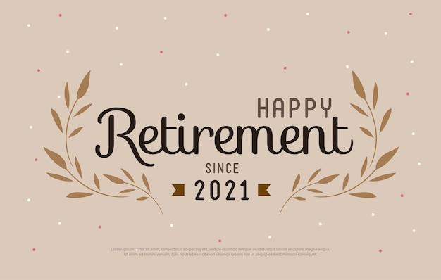 Happy retirement party 2021 design elegante del logo e stile vintage decorato con foglie