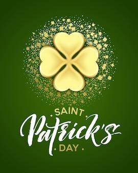 Felice giorno di san patrizio poster di auguri con scritte di testo e foglie di trifoglio glitter dorato. illustrazione
