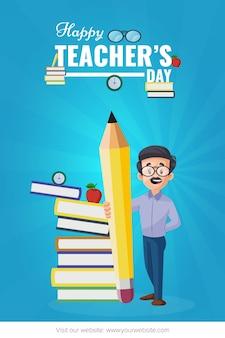 Manifesto di giorno dell'insegnante felice con l'insegnante che tiene la matita in mano